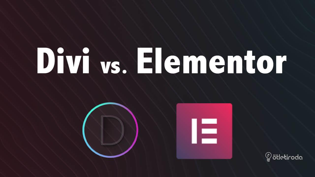 Divi vs elementor összehasonlítás wordpress weboldal készítés